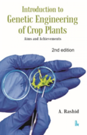 Introduction to Genetic Engineering of Crop Plants : Aims and Achievements