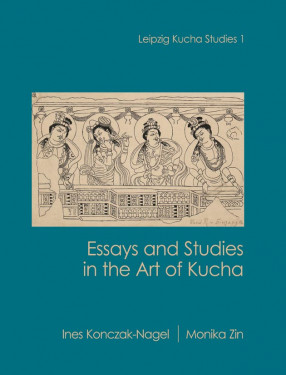 Essays and Studies in the Art of Kucha