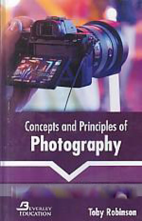 Concepts and Principles of Photography
