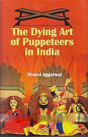 The Dying Art of Puppeteers in India