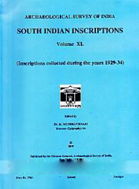 South Indian Inscriptions. Volume XL: Inscriptions Collected During The years 1929-34