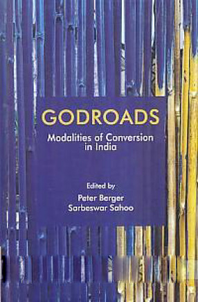Godroads: Modalities of Conversion in India