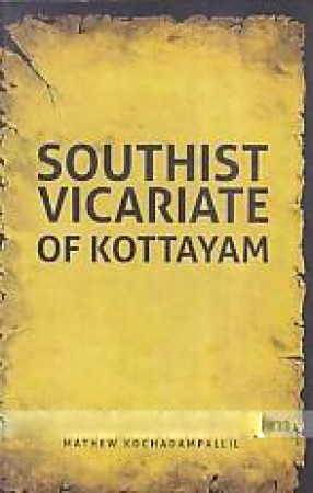 Southist Vicariate of Kottayam in 1911: History and Importance