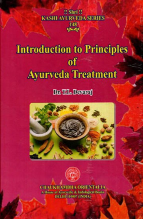 Introduction To Principles Of Ayurveda Treatment