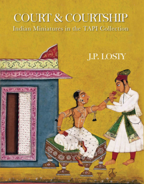 Court & Courtship: Indian Miniatures in the Tapi Collection