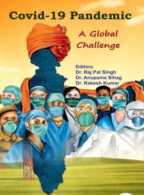 Covid-19 Pandemic: A Global Challenge