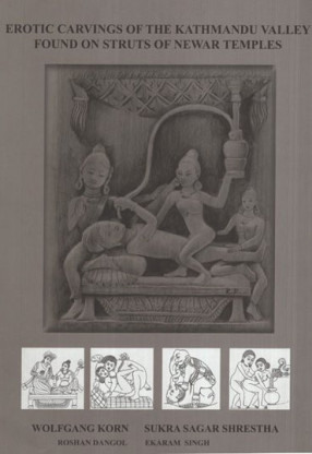 Erotic Carvings of The Kathmandu Valley Found On Struts of Newar Temples