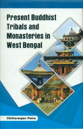 Present Buddhist Tribals and Monasteries in West Bengal