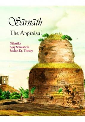 Sarnath: The Appraisal