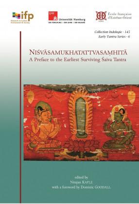 Niśvāsamukhatattvasamhitā, A Preface to the Earliest Surviving Śaiva Tantra (on non-Tantric Śaivism at the Dawn of the Mantramārga).