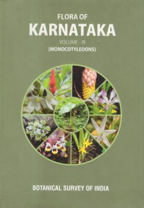 Flora of Karnataka: Vol. III: Monocotyledons