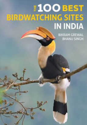 The 100 Best Birdwatching Sites In India