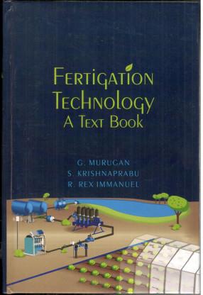 Fertigation Technology: A Text Book