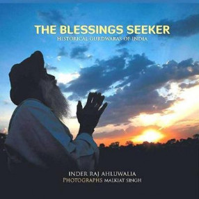 The Blessings Seeker: Historical Gurdwaras of India