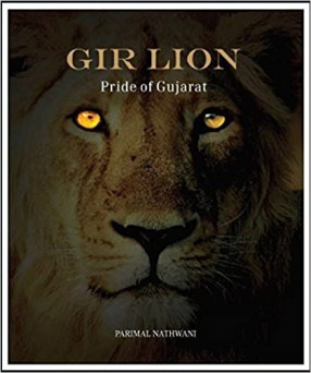 Gir Lion: Pride Of Gujarat
