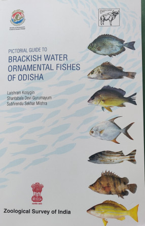 Pictorial Guide To Brackish Water Ornamental Fishes of Odisha