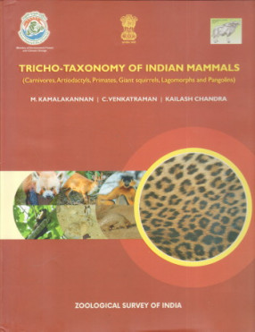Tricho-Taxonomy of Indian Mammals: Carnivores, Artiodactyls, Primates, Giant Squirrels, Lagomorphs and Pangolins