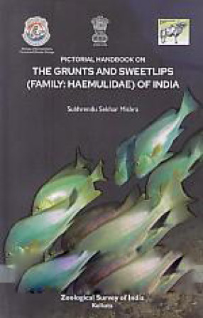 Pictorial Handbook on the Grunts and Sweetlips (family: Haemulidae) of India