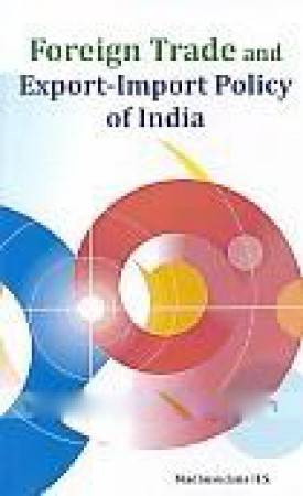 Foreign Trade and Export-Import Policy of India