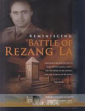 Reminiscing Rezang La: A Saga of Valour And Sacrifice!