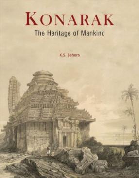 Konarak: The Heritage of Mankind