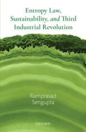 Entropy Law: Sustainability And Third Industrial Revolution