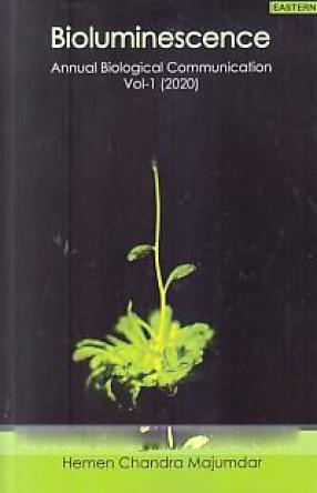 Bioluminescence: Annual Biological Communication