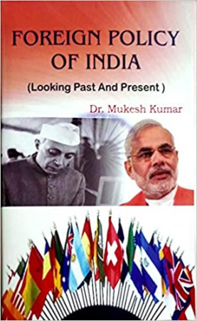 Foreign Policy of India: Looking Past and Present