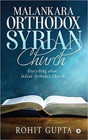 Malankara Orthodox Syrian Church: Everything About Indian Orthodox Church