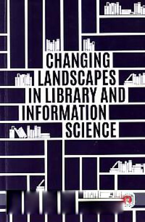 Changing Landscapes in Library and Information Science