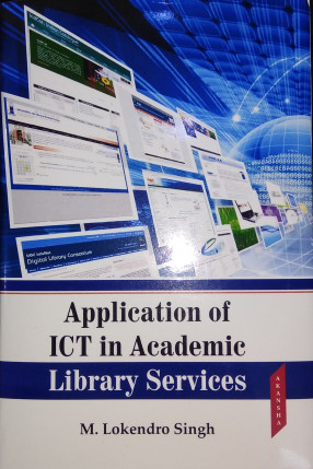 Application of ICT in Academic Library Services