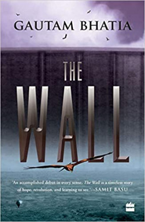 The Wall: Being the First Book of the Chronicles of Sumer