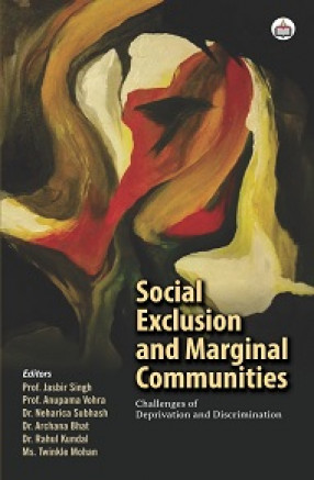 Social Exclusion and Marginal Communities: Challenges of Deprivation and Discrimination