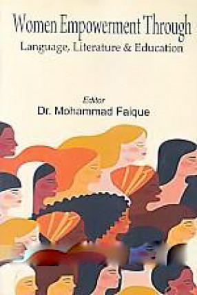 Women Empowerment Through Language, Literature & Education