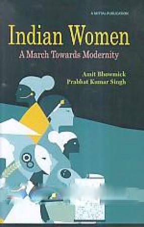 Indian Women: A March Towards Modernity