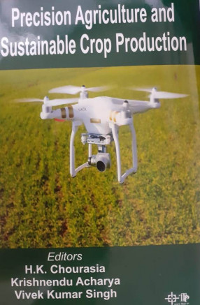 Precision Agriculture and Sustainable Crop Production