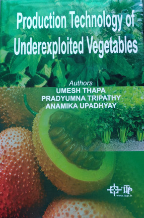 Production Technology of Underexploited Vegetables