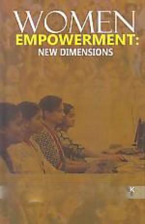 Women Empowerment: New Dimensions
