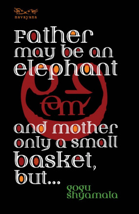 Father May Be an Elephant and Mother Only a Small Basket, But…