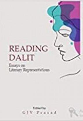 Reading Dalit: Essays on Literary Representations