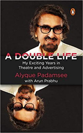 A Double Life: My Exciting Years in Theatre and Advertising