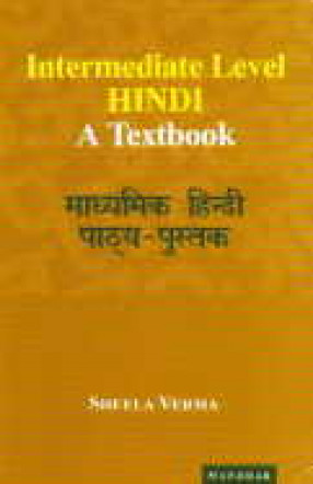 Intermediate Level Hindi: A Textbook
