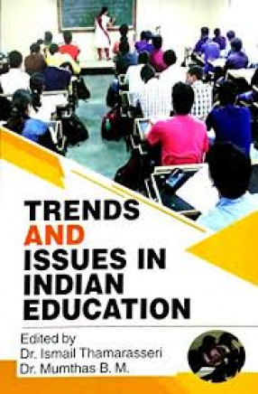 Trends and Issues in Indian Education