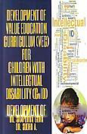 Development of Value Education Curriculum (VEC) for Children with Intellectual Disability (CwID)