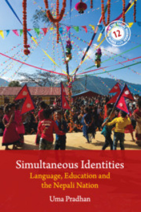 Simultaneous Identities: Language, Education and the Nepali Nation