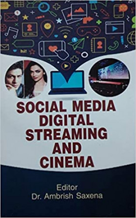 Social Media, Digital Streaming and Cinema