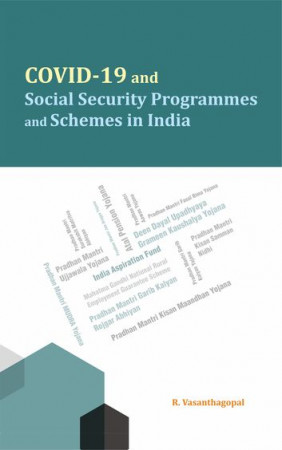 COVID-19 and Social Security Programmes and Schemes in India