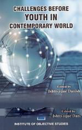 Challenges Before Youth in Contemporary World