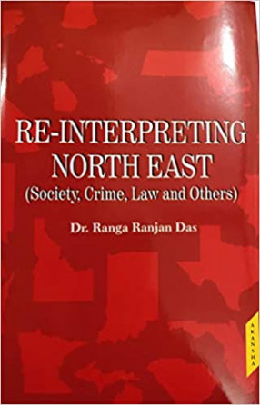 Re-Interpreting North East: Society, Crime, Law and Others