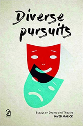 Diverse Pursuits: Essays on Drama and Theatre